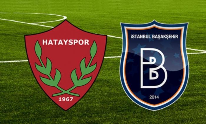 Hatayspor-Başakşehir maçı Kalyon'da